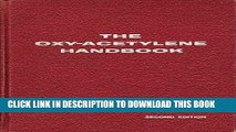 [PDF] The Oxy-Acetylene Handbook: A Manual on Oxy-Acetylene Welding and Cutting Procedures (Second