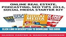 [PDF] Book Bundle Package: Online Real Estate, Podcasting, Seo Tips 2014,Social  Media Starter