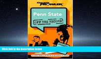 For you Penn State: Off the Record (College Prowler) (College Prowler: Penn State Off the Record)