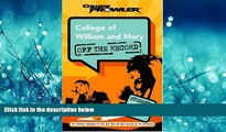 For you College of William and Mary: Off the Record (College Prowler) (College Prowler: College of