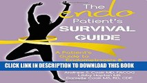 New Book The Endo Patient s Survival Guide: A Patient s Guide to Endometriosis   Chronic Pelvic Pain