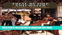 Read Trial by Fire and Water: The Medieval Judicial Ordeal  Ebook Free