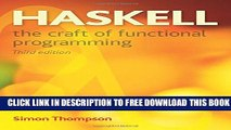 New Book Haskell: The Craft of Functional Programming (3rd Edition) (International Computer