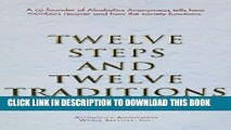 Collection Book Twelve Steps And Twelve Traditions