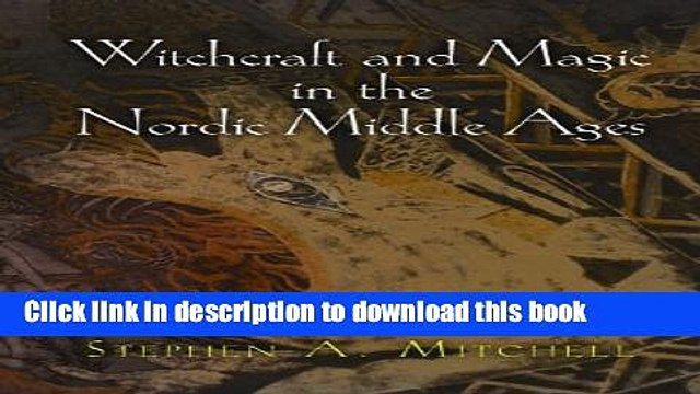 Read Witchcraft and Magic in the Nordic Middle Ages (The Middle Ages Series)  Ebook Free