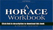 PDF Horace Workbook (Latin Literature Workbook Series) (Latin Literature Workbook Series)  Ebook