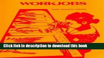 Read Workjobs: Activity-Centered Learning for Early Childhood  Ebook Free