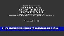 New Book Design of Robust Control Systems: From Classical to Modern Practical Approaches