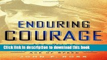 Download Enduring Courage: Ace Pilot Eddie Rickenbacker and the Dawn of the Age of Speed  Ebook Free