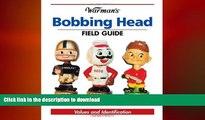 GET PDF  Warman s Bobbing Head Field Guide: Values And Identification (Warman s Field Guide)  BOOK