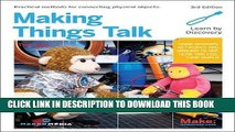 New Book Making Things Talk: Using Sensors, Networks, and Arduino to see, hear, and feel your world