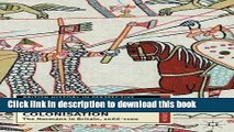 Download Conquest and Colonisation: The Normans in Britain, 1066-1100 (British History in