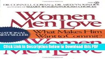 [Read] Women Men Love, Women Men Leave: What Makes Men Want to Commit? Popular Online