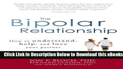[Reads] The Bipolar Relationship: How to understand, help, and love your partner Free Ebook