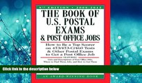 Choose Book The Book of U.S. Postal Exams and Post Office Jobs: How to Be a Top Scorer on