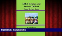 Choose Book MTA Bridge and Tunnel Officer Exam Review Guide