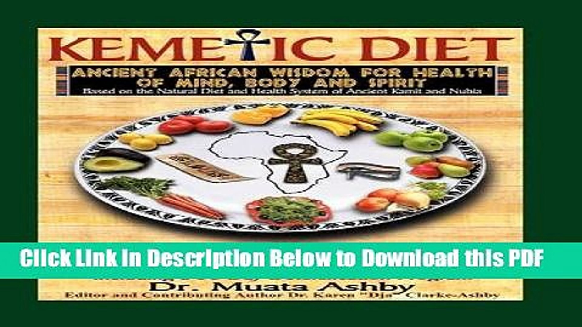 [Read] The Kemetic Diet: Food For Body, Mind and Soul, A Holistic Health  Guide Based on Ancient