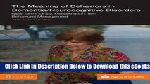 [Reads] The Meaning of Behaviors in Dementia/Neurocognitive Disorders: New Terminology,