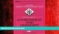 Choose Book DSST Environment and Humanity (Passbooks) (DANTES SUBJECT STANDARDIZED TESTS (DANTES))