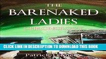 [PDF] The Barenaked Ladies Chronology: Digital Edition Popular Online