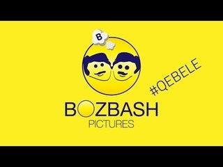 "Bozbash Pictures ""Qebele"" HD (2014)"