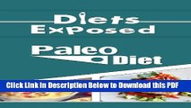 [Read] Diets Exposed: Paleo Diet (Diets, Paleo, Paleo Diet, Health, Nutrition) Popular Online
