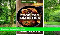 Big Deals  Food For Diabetics: Over 220 Diabetes Type-2 Quick   Easy Gluten Free Low Cholesterol