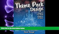 complete  Theme Park Design   The Art of Themed Entertainment