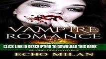 [PDF] Romance: VAMPIRE ROMANCE vampire untamed lover ( paranormal bad boy dark prince fantasy )