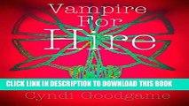 [PDF] Vampire For Hire (Vampire X Book 1) Full Collection[PDF] Vampire For Hire (Vampire X Book 1)