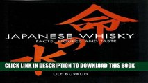 [PDF] Japanese Whisky: Facts, Figures and Taste, The definitive guide to Japanese whiskies Popular
