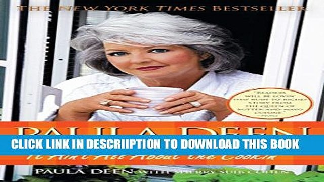 [PDF] Paula Deen: It Ain t All About the Cookin Full Online