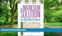 Big Deals  The Magnesium Solution for High Blood Pressure (The Square One Health Guides)  Best