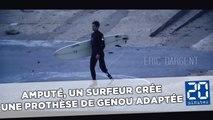 Amputé, un surfeur crée une prothèse de genou adaptée aux sports de glisse
