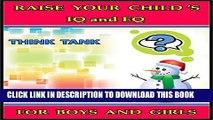 [PDF] Raise Your Child s IQ   EQ : Fun Brain Games   Cool Puzzles. - Children s books for Boys