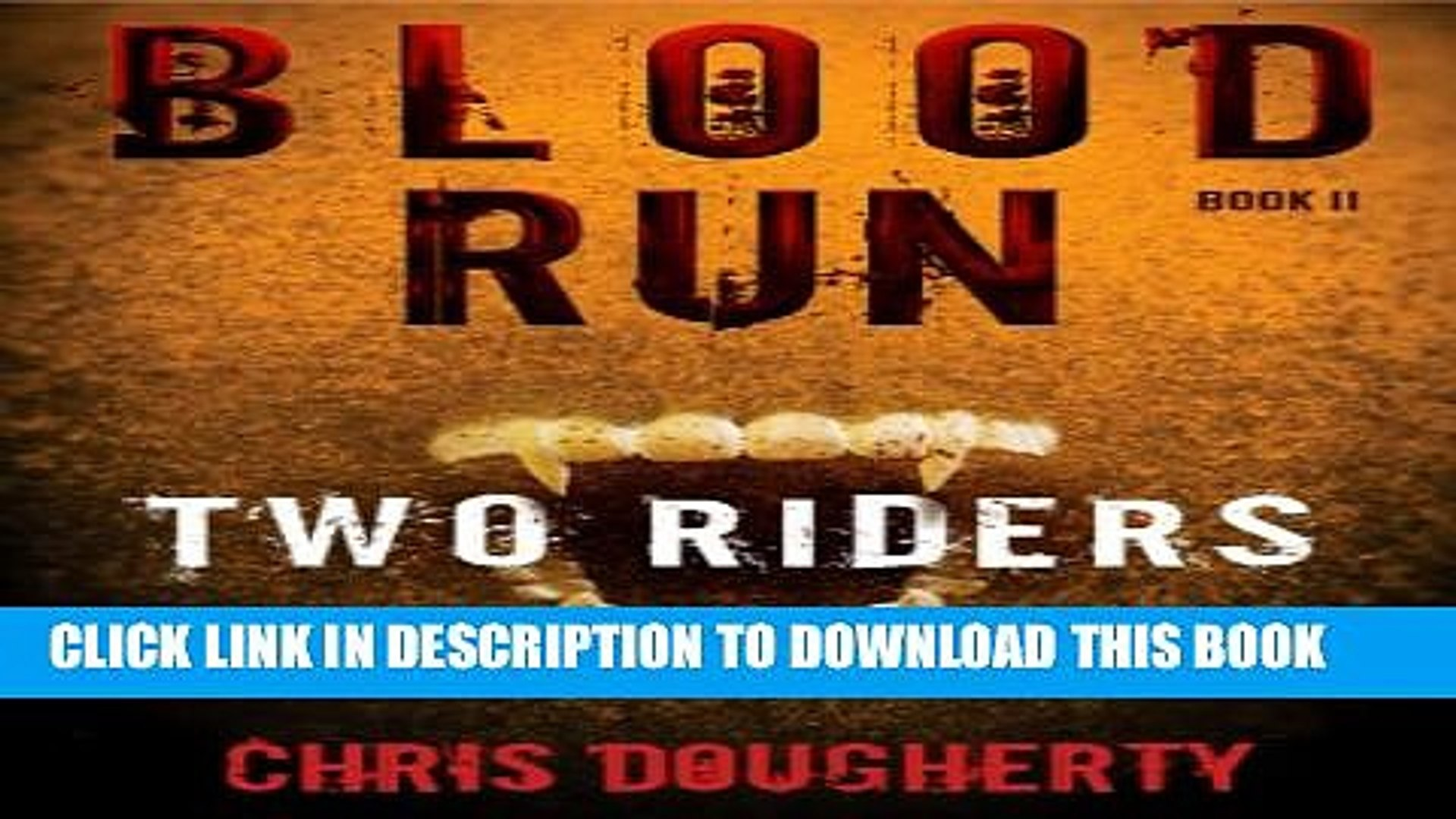 [PDF] Blood Run, Two Riders - Book Two in the Blood Run Trilogy Popular Collection[PDF] Blood Run,
