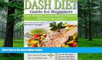 Big Deals  DASH DIET: Learn How to Lose Weight, Lower Blood Pressure, and Live Healthier with the