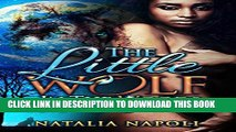 [PDF] PARANORMAL ROMANCE: The Little Wolf In The Woods: A Werewolf Romance Story (Paranormal