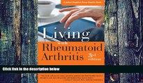 Big Deals  Living with Rheumatoid Arthritis (A Johns Hopkins Press Health Book)  Best Seller Books