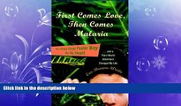 FREE PDF  First Comes Love, then Comes Malaria: How a Peace Corps Poster Boy Won My Heart and a