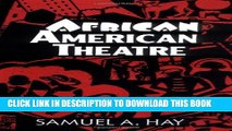[PDF] African American Theatre: An Historical and Critical Analysis Popular Collection