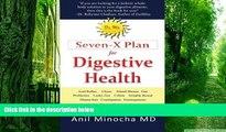 Big Deals  Dr. M s Seven-X Plan for Digestive Health: Acid Reflux, Ulcers, Hiatal Hernia,