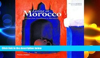 complete  Living in Morocco: Design from Casablanca to Marrakesh