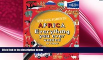different   Not For Parents Africa: Everything You Ever Wanted to Know (Lonely Planet Not for