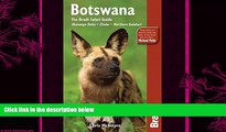 behold  Botswana: The Bradt Safari Guide: Okavango Delta, Chobe, Northern Kalahari (Bradt Travel