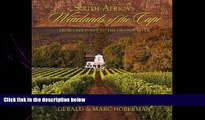 behold  South Africa s Winelands of the Cape: From Cape Town to the Orange River