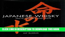 [PDF] Japanese Whisky: Facts, Figures and Taste, The definitive guide to Japanese whiskies Full