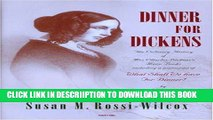 [PDF] Dinner for Dickens: The Culinary History of Mrs Charles Dickens  Menu Books by Rossi-Wilcox,