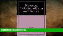 FREE PDF  Morocco: Including Algeria and Tunisia READ ONLINE