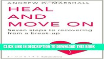 [PDF] Heal and Move on: Seven Steps to Recovering from a Break-Up Popular Collection